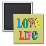 LOVE LIFE! customizable christian message 2 Inch Square Magnet