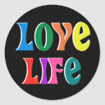 LOVE LIFE! customizable christian message Round Stickers