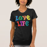 LOVE LIFE! customizable christian message T-shirts