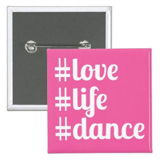 Love Life Dance Button