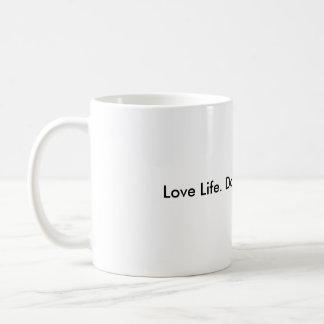 Love Life. Do Good. Live Well. Classic White Coffee Mug