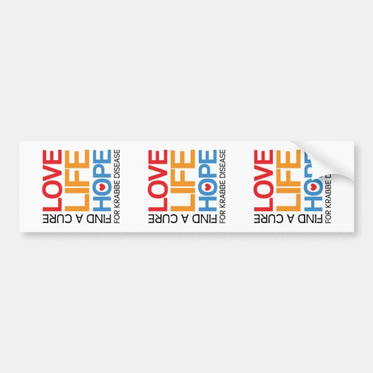 Love Life Hope - cure krabbe disease Bumper Sticker
