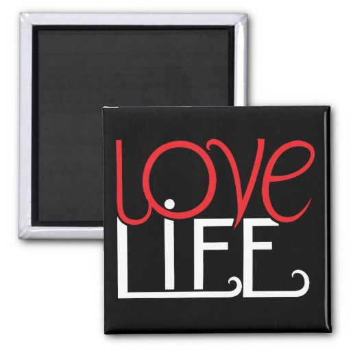Love Life Magnet