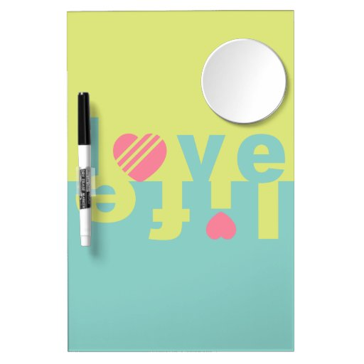 LOVE LIFE message boards Dry Erase Board