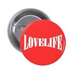 Love Life Pin