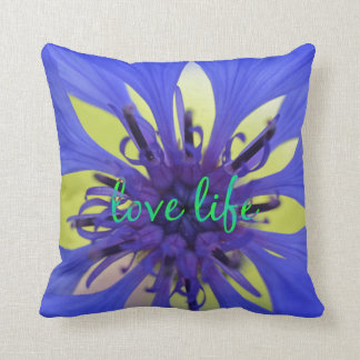 Love Life Quote with Cornflower Throw Pillow
