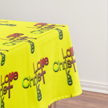Love Like Christ Tablecloth