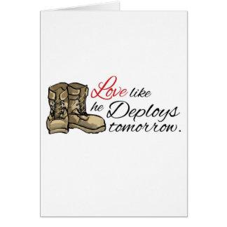 Love like he Deploys tomorrow. Card