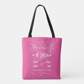 Love Line Dancing Chase Stroll Swing Sway Graphic Tote Bag