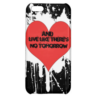 Love & Live Like There's No Tomorrow iPhone 5 case