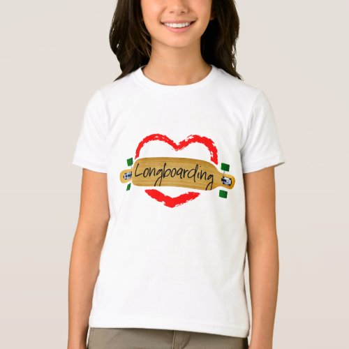 love longboarding T_Shirt
