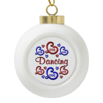 LOVE LOVE Dancing Ceramic Ball Christmas Ornament