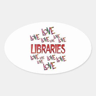 Love Love Libraries Oval Sticker