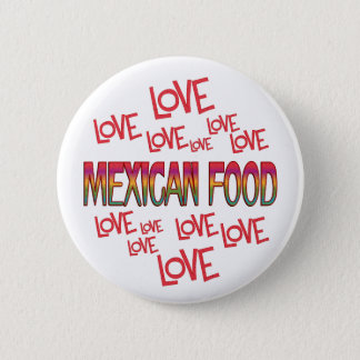Love Love Mexican Food Pinback Button