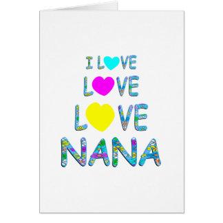 Love Love Nana Greeting Card
