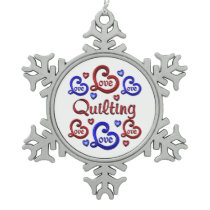 LOVE LOVE Quilting Snowflake Pewter Christmas Ornament