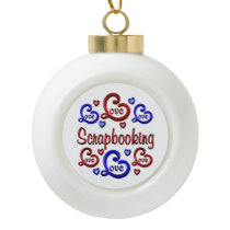 LOVE LOVE Scrapbooking Ceramic Ball Christmas Ornament