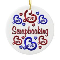 LOVE LOVE Scrapbooking Ceramic Ornament