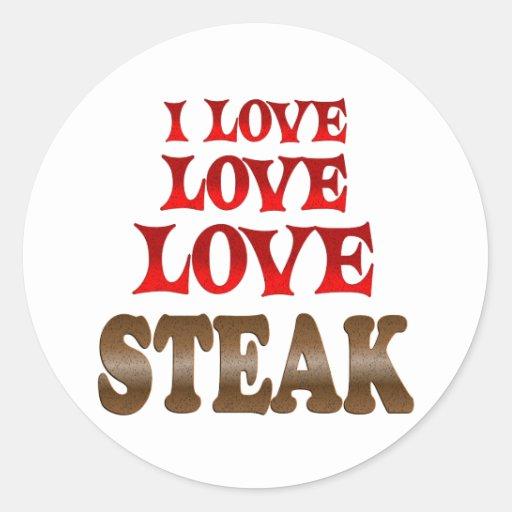 Love Love Steak Round Stickers