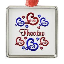 LOVE LOVE THEATRE METAL ORNAMENT