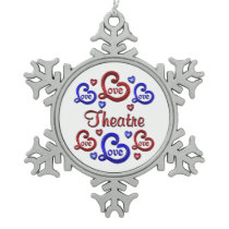 LOVE LOVE THEATRE SNOWFLAKE PEWTER CHRISTMAS ORNAMENT