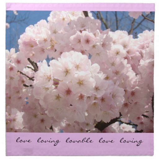 Love Loving Lovable Napkins Cloth Pink Blossoms
