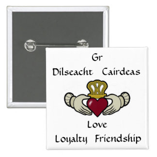 Love, Loyalty, Friendship: Claddagh 2 Inch Square Button