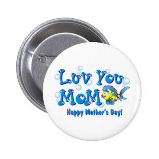 Love Luv You Mom Shirts Pinback Button