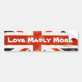 LOVE MADLY More Union Jack Bumper Sticker