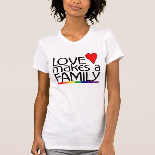 Love Make A Family T-Shirt