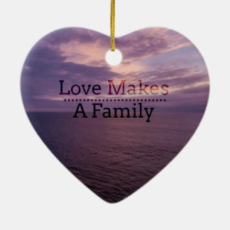 Love Makes a Family Adoption - Foster Care Ceramic Ornament