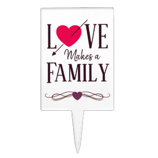 Love Makes a Family - Adoption Party Supplies Cake Topper