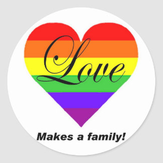 Love Makes A Family! Classic Round Sticker