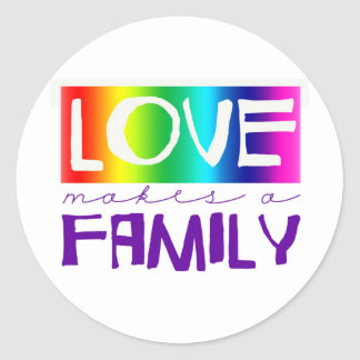 LOVE MAKES A FAMILY CLASSIC ROUND STICKER
