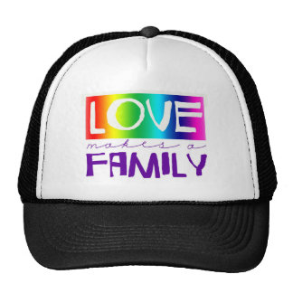 LOVE MAKES A FAMILY HAT