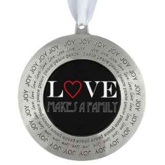 Love Makes A Family Ornament