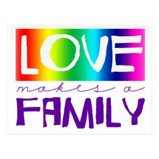LOVE MAKES A FAMILY POSTCARD