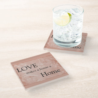 Love Makes a House a Home Quote (Apricot Swirls) Glass Coaster