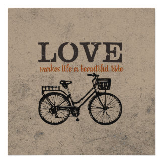 Love Makes Life a Beautiful Ride Poster