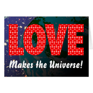 Love Makes the Universe Birthday Card