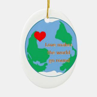 love makes the world go round ceramic ornament