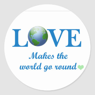 Love Makes The World Go Round Classic Round Sticker