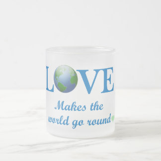 Love Makes The World Go Round Frosted Glass Coffee Mug