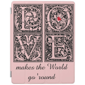 LOVE makes the World go 'Round iPad Smart Cover