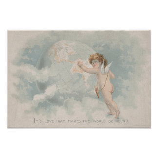 Love makes the World go round Vintage Angel Earth Poster