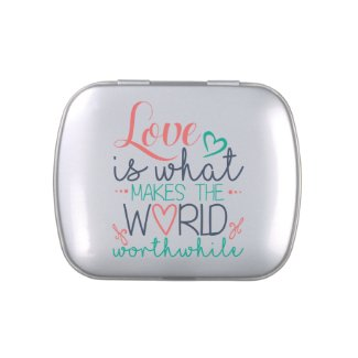 Love Makes The World Worthwhile Candy Tin