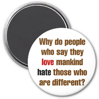 Love mankind hate difference fridge magnets