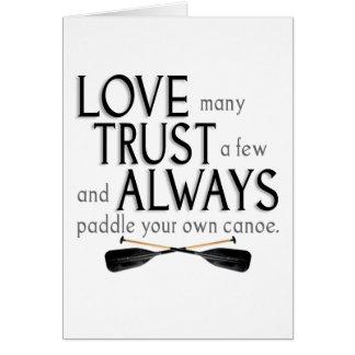 Love Many, Trust a Few Card