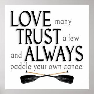 Love Many, Trust a Few Posters