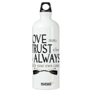 Love Many, Trust a Few Water Bottle